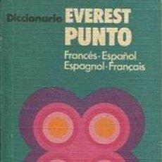 Libros: VV.AA. - DICCIONARIO PUNTO EVEREST. FRANCES-ESPAÑOL, ESPAGNOL-FRANCAIS.. Lote 104051550