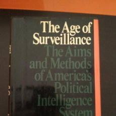 Libros: THE AGE OF SURVEILLANCE. FRANK J. DONNER.. Lote 104061663