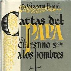 Libros: CARTAS DEL PAPA CELESTINO VI A LOS HOMBRES - PAPINI, GIOVANNI. Lote 104177855