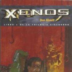 Libros: XENOS. LIBRO 1 DE LA TRILOGÍA EISENHORN - ABNETT, DAN. Lote 104177903