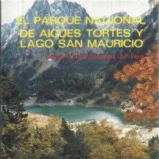Libros: EL PARQUE NACIONAL DE AIGÜES TORESTES Y LAGO SAN MAURICIO - CARRASCO MUÑOZ DE VERA, CARLOS. Lote 104177915