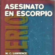 Libros: ASESINATO EN ESCORPIO - LAWRENCE, M. C. Lote 104178000
