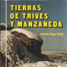 Libros: TIERRAS DE TRIVES Y MANZANEDA - VEGA PATO, TOMÁS. Lote 104178004