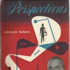 Libros: PERSPECTIVAS - SOLANO, ANTONIO. Lote 104178024