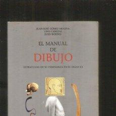 Libros: MANUAL DE DIBUJO - EL. ESTRATEGIAS DE SU ENSEÑANZA EN EL SIGLO XX - GOMEZ MOLINA, JUAN JOSE / CABEZA. Lote 104253774