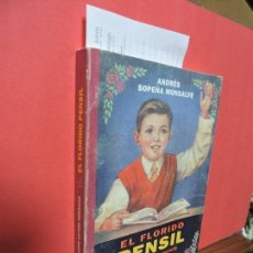 Libros: EL FLORIDO PENSIL. SOPEÑA MONSALVE, ANDRÉS. COL. CRÍTICA. ED. GRIJALBO-MONDADORI. BARCELONA 1994. Lote 104350539