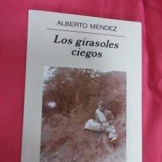 Libros: LOS GIRASOLES CIEGOS. ALBERTO MÉNDEZ. ANAGRAMA. 2007. Lote 104406547