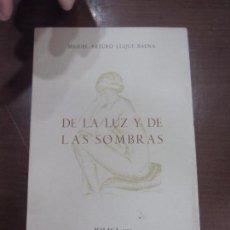 Libros: DE LA LUZ Y DE LAS SOMBRAS . Lote 104407979