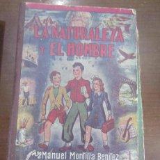 Libros: LA NATURALEZA Y EL HOMBRE. Lote 104408111