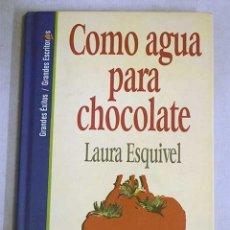 Libros: COMO AGUA PARA CHOCOLATE. Lote 104925602