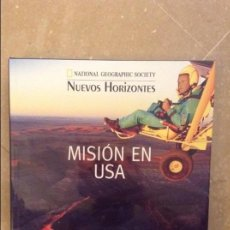 Libros: MISION EN USA (NATIONAL GEOGRAPHIC SOCIETY. NUEVOS HORIZONTES). Lote 105009911