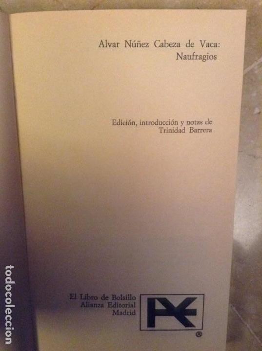Libros: ALVAR NUÑEZ CABEZA DE VACA: NAUFRAGIOS (ALIANZA EDITORIAL) - Foto 3 - 105048399
