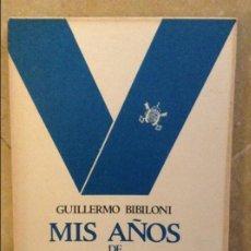 Libros: MIS AÑOS DE SEMINARIO. DIARIO DE UN APRENDIZ DE FILOSOFO (GUILLERMO BIBILONI). Lote 105659991