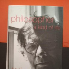Libros: PHILOSOPHER: A KIND OF LIFE. TED HONDERICH. Lote 105809687