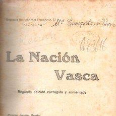Libros: LA NACIÓN VASCA - ARANZADI ETXEBERRIA, ENGRACIO DE/KIZKITZA. Lote 105870034