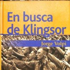 Libros: EN BUSCA DE KLINGSOR - JORGE VOLPI - SEIX BARRAL - JORGE VOLPI. Lote 105907442