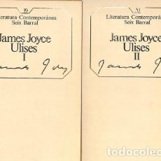 Libros: ULISES, I-II - JAMES JOYCE - LITERATURA CONTEMPORÁNEA SEIX BARRAL - JAMES JOYCE. Lote 105914095