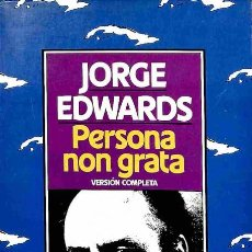 Libros: PERSONA NON GRATA. VERSIÓN COMPLETA - JORGE EDWARDS - SEIX BARRAL - JORGE EDWARDS. Lote 105923755