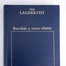 Libros: BARRABÁS; EL VERDUGO ; EL ENANO. Lote 105953559