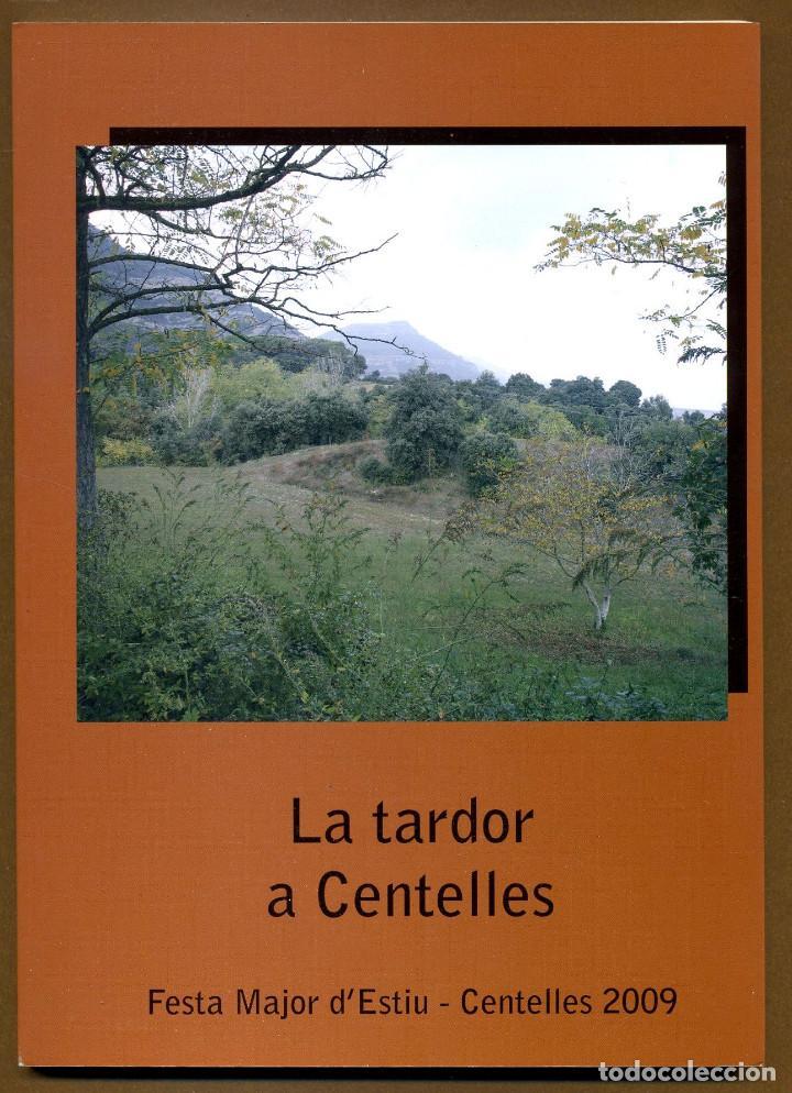 LA TARDO CENTELLES - FESTA MAJOR D'ESTIU 2009 (Libros sin clasificar)