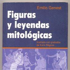 Libros: FIGURAS Y LEYENDAS MITOLÓGICAS -EMILIO GENEST- ILUSTRADO. (MITOLOGÍA).. Lote 105991531