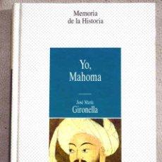 Libros: YO, MAHOMA. Lote 106031320