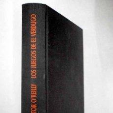 Libros: LOS JUEGOS DE EL VERDUGO. Lote 106032199