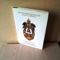 Libros: CARLOS PEREZ SAN EMETERIO - MIS CONVERSACIONES CON RAFAEL LIEBANA - 2005. Lote 106188323