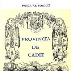 Libros: LA PROVINCIA DE CÁDIZ EN EL MADOZ - PASCAL MADOZ / RAMÓN CORZO SÁNCHEZ. Lote 106229354