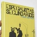 Libros: PODRÍA SER PEOR - ESPECIALISTAS SECUNDARIOS. Lote 106251495