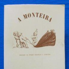 Libros: A MONTEIRA. SOMANARIO DE INTERESES REXIONALES E LITERATURA (1889-1989). FACSÍMIL, FACSIMILAR, 1989. Lote 106676927