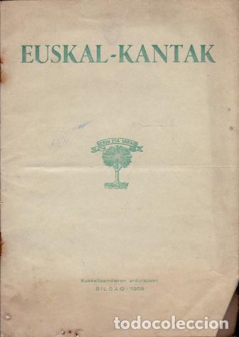 EUSKAL - KANTAK - NO CONSTA AUTOR (Libros sin clasificar)