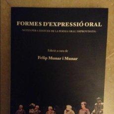 Libros: FORMES D'EXPRESSIO ORAL (FELIP MUNAR I MUNAR). Lote 106813631