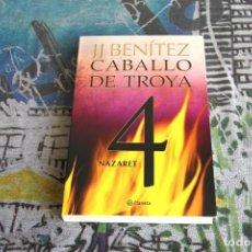 Libros: CABALLO DE TROYA 4 - NAZARET - J.J. BENÍTEZ - PLANETA - 10005092. Lote 107001823