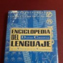 Libros: ENCICLOPEDIA DEL LENGUAJE. UNIVERSIDAD DE CAMBRIDGE. DAVID CRYSTAL.. Lote 107054635