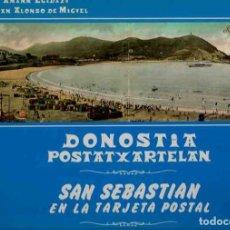 Libros: DONOSTIA POSTATXARTELAN - SAN SEBASTIÁN EN LA TARJETA POSTAL - AMANN EGIDAZU, LUIS / ALONSO DE MIGUE. Lote 107185639