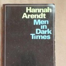 Libros: MEN IN DARK TIMES. HANNAH ARENDT. Lote 107200663