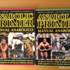 Libros: ANABOLIC PRIMER - MANUAL ANABOLICO (PHIL EMBLETON, GERARD THORNE) VOL 1 + VOL 2. Lote 107497343