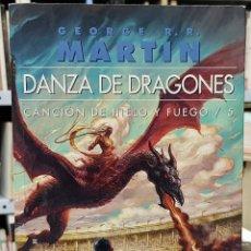 Libros: DANZA DE DRAGONES: CANCION DE HIELO Y FUEGO 5 V - GEORGE R MARTIN. Lote 106047423