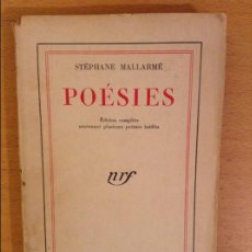 Libros: POESIES - STEPHANE MALLARME - EDITION COMPLETE CONTENANT PLUSIEURS POEMES INEDITS. Lote 107525543