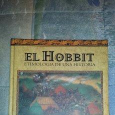 Libros: EL HOBBIT. ETIMOLOGIA DE UNA HISTORIA.. Lote 107567760
