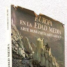 Libros: EUROPA EN LA EDAD MEDIA. ARTE ROMÁNICO, ARTE GÓTICO - GEORGES DUBY - BLUME. Lote 107685000