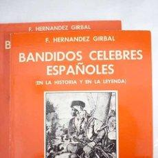 Libros: BANDIDOS CÉLEBRES ESPAÑOLES. Lote 107703490