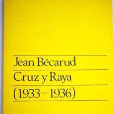 Libros: CRUZ Y RAYA (1933-1936). Lote 107768112
