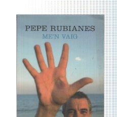 Bücher - Pepe Rubianes: Me n vaig - 99840927