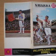 Libros: NAVARRA. TEMAS DE CULTURA POPULAR Nº 217. PALOTEADOS DE LA RIBERA.. Lote 107911827