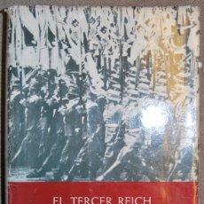 Libros: EL TERCER REICH. SU HISTORIA EN TEXTOS, FOTOGRAFÍAS Y DOCUMENTOS. SEGUNDA PARTE: EL DERRUMBAMIENTO D. Lote 40138085