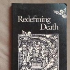 Libros: REDEFINING DEATH. KAREN GRANSTRAND GERVAIS. Lote 108072031