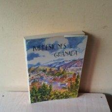 Libros: ENRIQUE VILLAR YEBRA - IMPRESIONES DE GRANADA - EDICIONES ALBAIDA. Lote 108312247