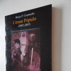 Libros: CÓRAM PÓPULO (2002-2007) - BORJA F. CAAMAÑO. Lote 96476591